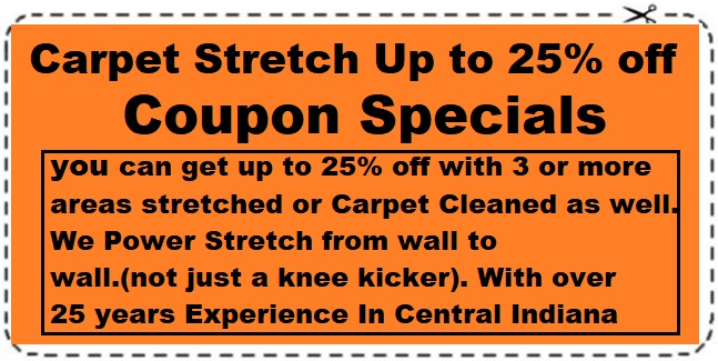 Carpet Stretching up to 25% off