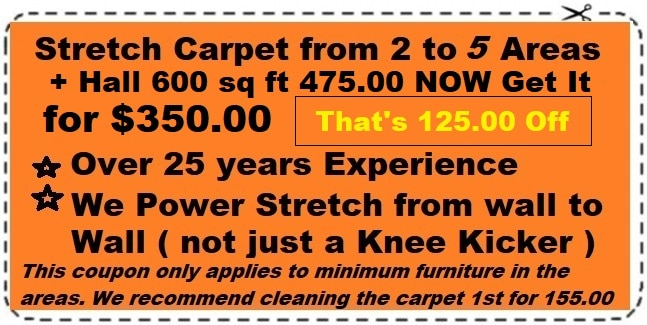 Carpet stretching 2-5 areas